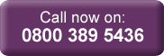 Call now on: 0800 389 5436